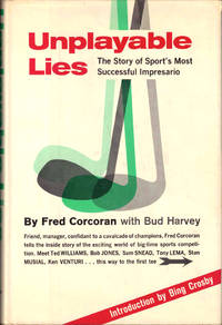 Unplayable Lies: the Story of Sport's Most Successful Impresario