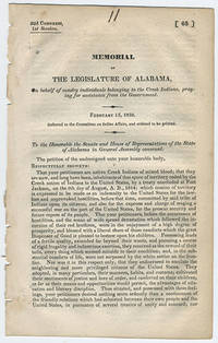 Memorial of the legislature of Alabama, on behalf of sundry individuals belonging to the Creek Indians, praying for assistance from the government. by Alabama.  Legislature - 1832 - from Philadelphia Rare Books & Manuscripts Co., LLC (PRB&M)  (SKU: 11970)