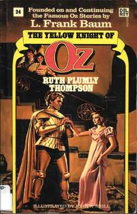 The Yellow Knight of Oz by Ruth Plumly Thompson - Paperback - 1986 - from Bujoldfan (SKU: 041415019780345328670vt)