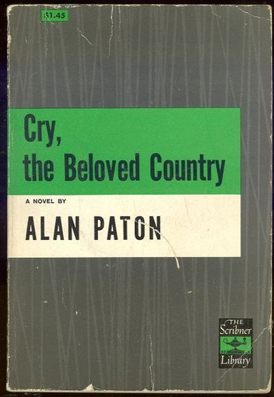 CRY THE BELOVED COUNTRY, Paton, Alan