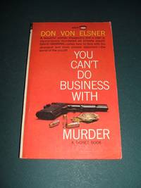You Can't Do Business With Murder