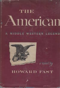 The American. A Middle Western Legend