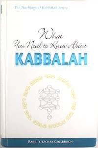 image of What You Need to Know About Kabbalah (Teachings of Kabbalah)
