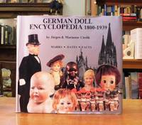 German Doll Encyclopedia 1800-1939, Marks Dates And Facts
