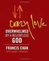 image of Crazy Love (Miniature Edition): Overwhelmed by a Relentless God