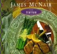 James McNair Cooks Italian by James McNair - Paperback - 1994-08-01 - from Books Express (SKU: 0811804240n)