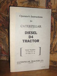 Caterpillar Diesel D4 Tractor by Caterpilllar - Paperback - 1st Edition - from Brass DolphinBooks and Biblio.com