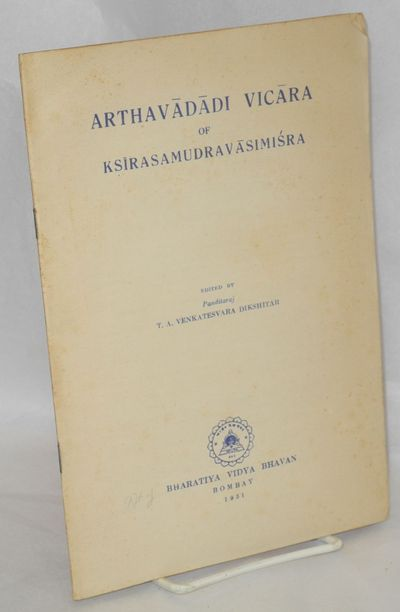 Bombay: Bharatiya Vidya Bhavan, 1951. 26p., wraps, text in Sanskrit. Ex-private lib from American Ac...