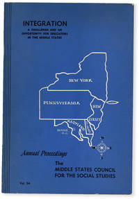 image of Integration: a Challenge and an Opportunity for Educators in the Middle States. Annual Proceedings of the Middle States Council for the Social Studies, Vol. 54 (1957)