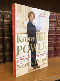 KNOW YOUR POWER: A MESSAGE TO AMERICA'S DAUGHTERS [SIGNED]