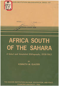 Africa South of the Sahara: A Select and Annotated Bibliography, 1958-1963