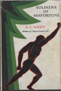 Soldiers of Misfortune:  The Story of Otto Belleme