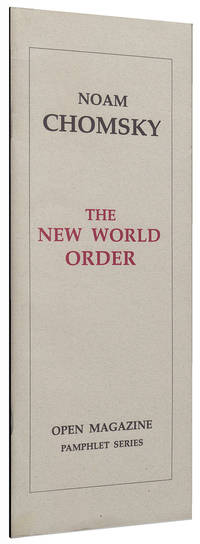 The New World Order (Open Magazine Pamphlet Series)