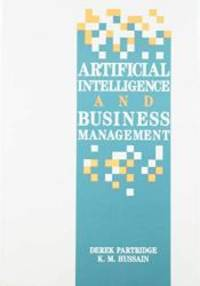 Artificial Intelligence and Business Management (Ablex Series in Computational Science)