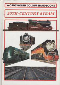 20th Century Steam - Wordsworth Colour Handbook