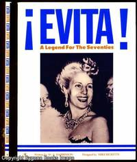 Evita A Legend for the Seventies