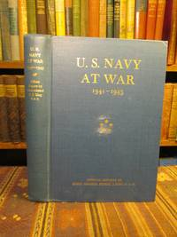 U.S. Navy at War 1941-1945.  Official Reports to the Secretary of the Navy by Fleet Admiral Ernest J. King, U.S.N.