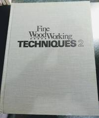 image of FINE WOODWORKING TECHNIQUES, VOLUME #2