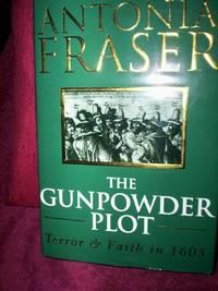 The Gunpowder Plot : Terror & Faith in 1605