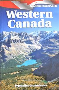 image of Western Canada. An Altitude Superguide
