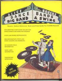 Dance Bands, Big Bands and Swing by Alice Rogers - Paperback - Second Edition - 1993 - from Mason Fine Books and Biblio.com