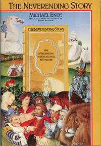 THE NEVERENDING STORY ... Translated by Ralph Manheim ..