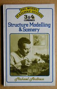PSL Model Railway Guide 3 & 4 Combined. Structure Modelling & Scenery.