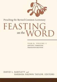 image of Feasting on the Word: Advent through Transfiguration