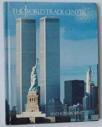 The World Trade Center by  Anthony Robins - First Edition - 1987 - from Knickerbocker Books and Biblio.com