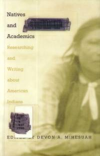 Native and Academics; Researching and Writing About American Indians