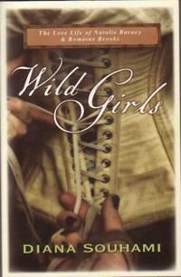 Wild Girls - Paris, Sappho and Art:  The Love life of Natalie Barney and Romaine Brooks