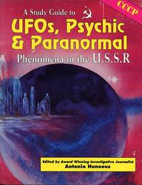 A Study Guide to UFOs, Psychic & Paranormal Phenomena in the U.S.S.R.