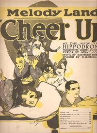 Sheet music (1) from this Broadway show at the New York Hippodrome.  Song:  Melody Land.; Lyrics by John L. Golden.  Music by Raymond Hubbell