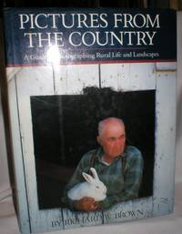 image of Pictures from the Country; A Guide to Photographing Rural Life and Landscapes