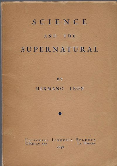 La Habana (Cuba): Editorial Libreria Selecta, 1948. First Edition. Signed presentation from Leon on ...