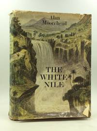The White Nile by Moorehead, Alan