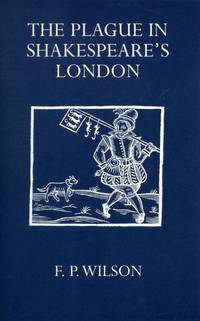 Plague in Shakespeares London (Oxford University Press Academic Monograph Reprints)