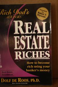 Real Estate Riches  How to Become Rich Using Your Banker's Money