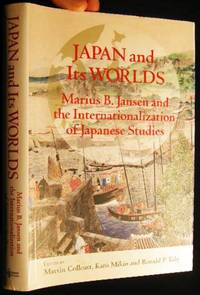 Japan and Its Worlds Marius B. Jansen and the Internationalization of Japanese Studies (with) Typed Letter Signed from Editor Kato Mikio