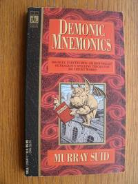 Demonic Mnemonics by  Murray Suid - Paperback - First Thus - 1990 - from Scene of the Crime Books, IOBA (SKU: biblio11612)