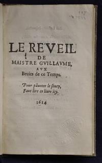 Le reveil [resveil] de Maistre Guillaume aux bruits de ce temps..