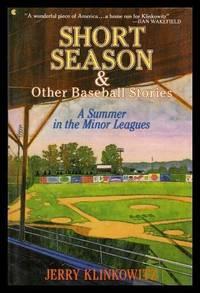 SHORT SEASON - and Other Baseball Stories