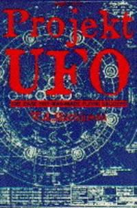 image of Projekt UFO: The Third Reich's Last Secret