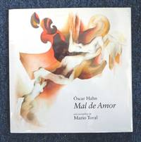 Mal de Amor by Hahn Oscar - Hardcover - Third edition - 2007 - from Black River Books and Biblio.com