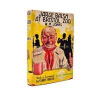 Jarge Balsh at Bristol Zoo by W.M. Jones - 1st Edition 1st Printing - 1934 - from Brought to Book Ltd (SKU: 003676)