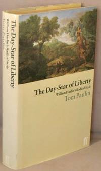 image of The Day-Star of Liberty; William Hazlitt's Radical Style.