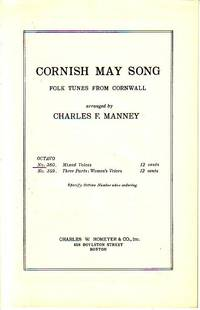 Cornish May Song - Folk Tunes from Cornwall, Part Song for Mixed Voices, Octavo No. 360