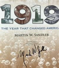 1919: THE YEAR THAT CHANGED AMERICA (SIGNED)