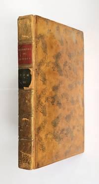 image of Memoires pour servir a l'histoire des evenemens de la fin di dix-huitieme siecle depuis de 1760 jusq'en 1806-1810.  Volume 3.
