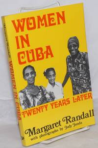 image of Women in Cuba: Twenty Years Later; with photographs by Judy Janda